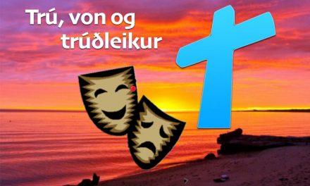 Trú, von og trúðleikur 2015